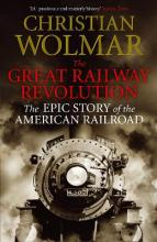 The Great Railway Revolution