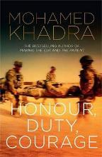 """""""Honour, Duty, Courage"""""""
