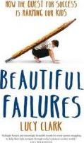 Beautiful Failures
