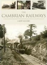 The Cambrian Railways: a New History