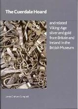 The Cuerdale Hoard and Related Viking-age Silver and Gold from Britain and Ireland in the British Museum