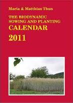 The Biodynamic Sowing and Planting Calendar 2011