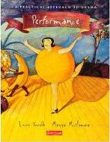 Performance: A Practical Approach to Drama