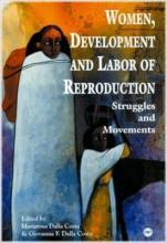 Women, Development And Labour Of Reproduction