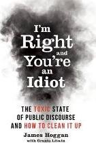I'm Right and You're an Idiot