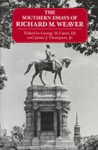 The Southern Essays of Richard M. Weaver