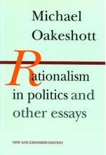 Rationalism in Politics and Other Essays