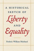 Historical Sketch of Liberty and Equality