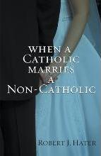 When a Catholic Marries a Non-Catholic