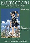 Barefoot Gen #4: Out Of The Ashes