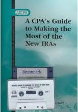 A CPA's Guide to Making the Most of the New Iras