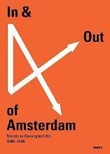In and Out of Amsterdam: Travels in Conceptual Art