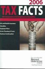 Tax Facts on Insurance & Employee Benefits 2006
