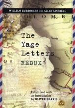 The Yage Letters Redux