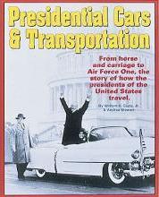 Presidential Cars and Transportation