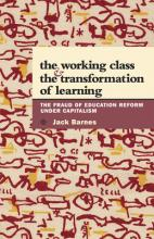 The Working Class and the Transformation of Learning