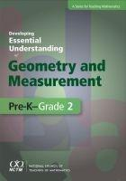 Developing Essential Understanding of Geometry and Measurement for Teaching Mathematics in Pre-K-Grade 2