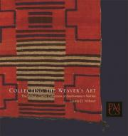 Collecting the Weaver's Art