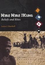 Nyae Kung Beliefs and Rites: v.8