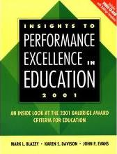 Insights to Performance Excellence in Education 2000: an inside Look at the 2000 Baldridge Award Criteria for Education