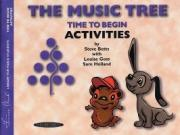 The Music Tree Time to Begin Activities