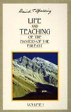 Life and Teachings of the Masters of the Far East: Volume 1
