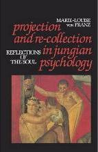 Projection and Re-collection in Jungian Psychology