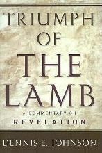 Triumph of the Lamb Commentary on Revelation