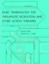 Basic Terminology for Therapeutic Recreation & Other Action Therapies