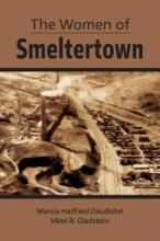 The Women of Smeltertown