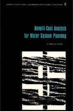 Benefit-Cost Analysis for Water System Planning