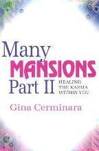 Many Mansions: Many Mansions Healing the Karma within You Pt. 2