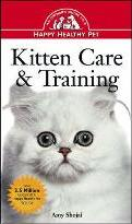 Kitten Care and Training: An Owner's Guide