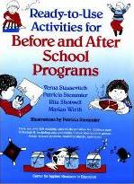 Ready to Use Activities for Before and After School Programs