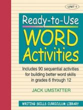 Ready-to-Use Word Activities (Volume 1 of Writing Skills Curriculum Library)