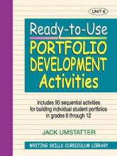 Ready-to-Use Portfolio Development Activites (Volume 6 of Writing Skills Curriculum Library)