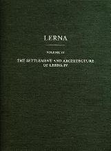 The Settlement and Architecture of Lerna IV: v. IV