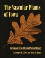 The Vascular Plants of Iowa: An Annotated Checklist and Natural History