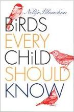 Birds Every Child Should Know
