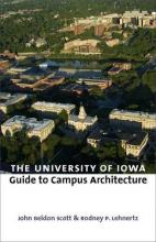 The University of Iowa Guide to Campus Architecture