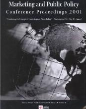 Marketing and Public Policy Conference Proceedings, 2001