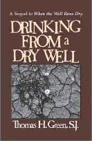 Drinking from a Dry Well