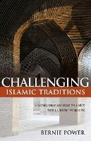 Challenging Islamic Traditions