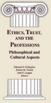 Ethics, Trust, and the Professions