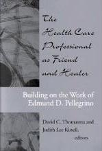 The Healthcare Professional as Friend and Healer