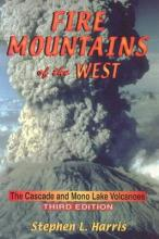 Fire Mountains of the West