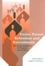 Foster Parent Retention and Recruitment
