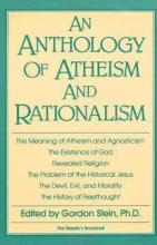 Anthology Of Atheism And Rationalism, An