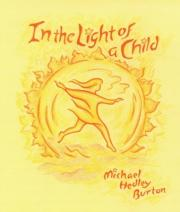 In Light of the Child