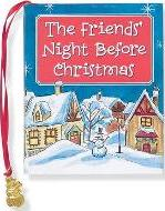 The Friend's Night Before Christmas